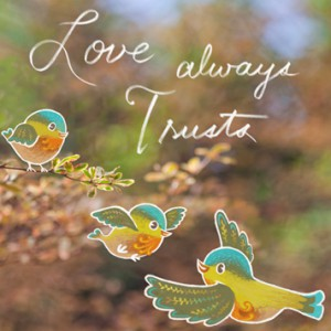 love-always-trusts